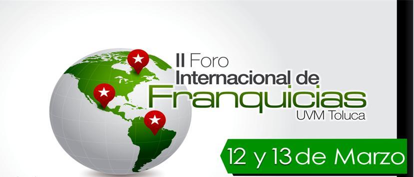 II Foro Internacional de Franquicias UVM